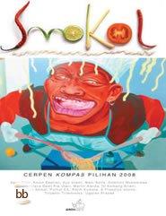 Resensi Buku」Smokol : Cerpen Pilihan Kompas 2008